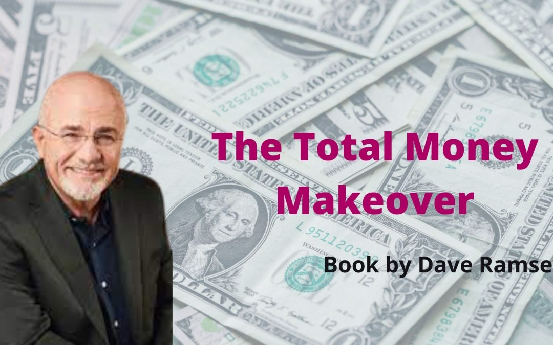 Dave Ramsey's The Total Money Makeover